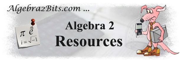 Algebra 2 Resources for Teachers - Table of Contents